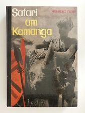 Herbert Tichy Safari am Kamanga