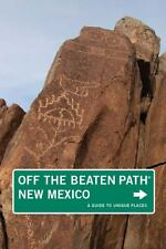 New Mexico Off the Beaten Path®, 9th: A Guide to Unique Places (Of-ExLibrary