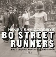 Bo Street Runners - Never Say Goodbye The Complete NEW CD