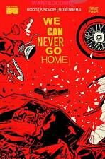 WE CAN NEVER GO HOME #4 (of 5) BLACK MASK COMIC BOOK NEW 1 SOLD OUT of course