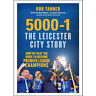 Football Premier League Champions Book (5000-1: The Leicester City Story) New