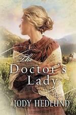 Doctors Lady, Hedlund, Jody, Used; Good Book