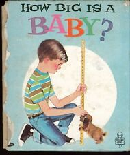 Vintage How Big Is A Baby ? A Tell-A-Tale Book 1966 - Acceptable