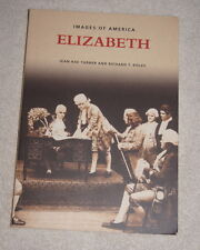 Images of America: Elizabeth New Jersey (2004) pictorial history