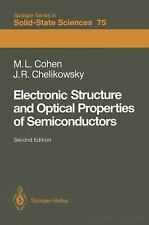 Electronic Structure and Optical Properties of Semiconductors 75 by M. L...