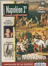 NAPOLEON 1er N° 8 LA MOSKOWA / LUCIEN BONAPARTE / DRAGONS / METZ SOUS L EMPIRE