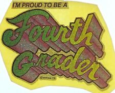 Original Vintage I'm Proud To Be A Fourth Grader Iron On Transfer Green Glitter