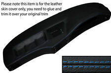 BLUE STITCH DASH DASHBOARD LEATHER SKIN COVER FITS BMW 5 SERIES E28 1981-1987