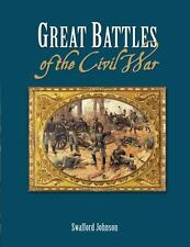 NEW - Great Battles of the Civil War by Johnson, Swafford