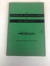 Vintage John Deere Operation Care & Repair Farm Machinery Book 1955 27th Edition