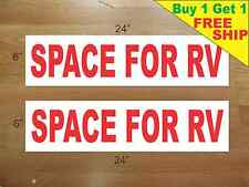 "SPACE FOR RV 6""x24"" REAL ESTATE RIDER SIGNS Buy 1 Get 1 FREE 2 Sided Plastic"