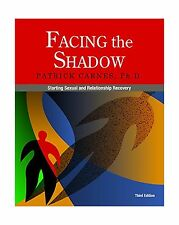 Facing the Shadow [3rd Edition]: Starting Sexual and Relationsh... Free Shipping