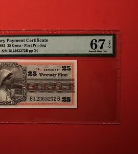 661 SERIES 25C MILITARY PAYMENT CERTIFICATE,PMG GRADED SUPERB GEM NEW 67EPQ