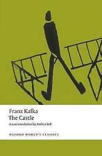 CASTLE OWC: PB, By FRANZ KAFKA, ANTHEA BELL, RITCHIE ROBERTSON,in Used but Accep
