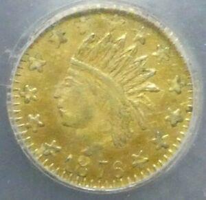 1876 25C 1/4 Gold Dollar Round Indian Us Coin BG-850 HGC MS62