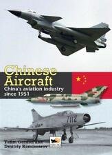 Chinese Aircraft: History of China's Aviation Industry 1951-2007 by Yefim Gordon