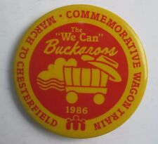 "Button Pin 2.25"" Boys Town of MO Buckaroo Club Wagon Train to Chesterfield 1986"