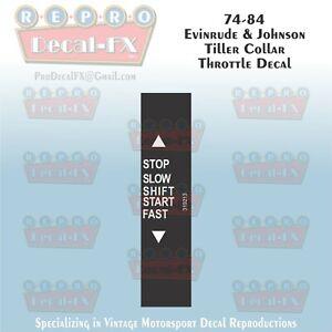 74-84 Evinrude/Johnson Tiller Collar Throttle Outboard Twist Repro Decal  Vinyl