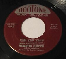 """VERNON GREEN """"CAN YOU TALK/YOU DONT KNOW"""" 45 DOOTONE Modern Soul 1973"""
