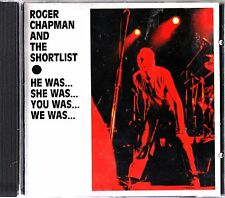 ROGER CHAPMAN- He, She, You, We Was LIVE 1982 CD Streetwalkers/Family BLUES ROCK
