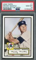 Mickey Mantle Yankees 2006 Topps Rookie of the Week Baseball Card #1 PSA 10
