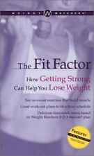 Weight Watchers The Fit Factor: How Getting Strong Can Help You Lose Weight ( We