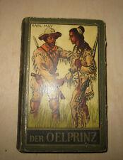 Karl May Oelprinz Ölprinz antike historische Ausgabe Karl May Verlag Radebeul