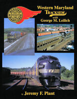 WESTERN MARYLAND TRACKSIDE -- (Out of Print NEW BOOK)