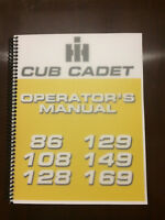 International Harvester Cub Cadet 86 108 128 129 149 169 Operators Manual Owners