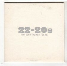 (FY375) 22-20s, Why Don't You Do It For Me? - 2004 DJ CD