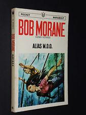 POCKET MARABOUT N°45 BOB MORANE ALIAS M.D.O. EO 1968 HENRI VERNES