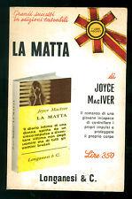 MACIVER JOYCE LA MATTA ROMANZO LONGANESI 1965 I LIBRI POCKET 17