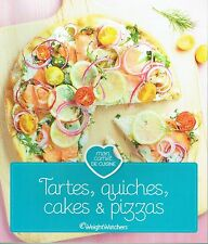 TARTES, QUICHES, CAKES & PIZZAS / WEIGHT WATCHERS