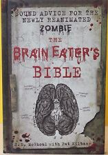 THE BRAIN EATER'S BIBLE  -J. D. McGhoul-  HARDCOVER ~ NEW .