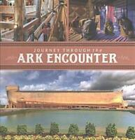 JOURNEY THROUGH THE ARK ENCOUNTER - ANSWERS IN GENESIS (COR) - NEW BOOK