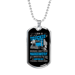 """I Don't Mind Hardwork Trucker Dog Tag Stainless Steel or 18k Gold w 24"""" Chain"""