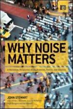 Why Noise Matters, Stewart, John, Good Book