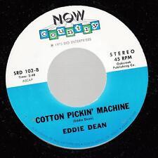HEAR! Country Bopper 45 EDDIE DEAN Cotton Pickin' Machine on Now Country