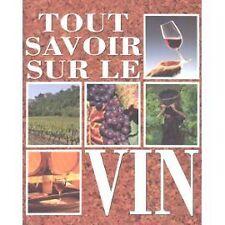 Livre Tout savoir sur le vin  /R13