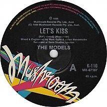 "Models ""Let's Kiss"" Terrific (James Freud) Oz 7"""