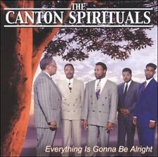 Everything's Gonna Be Alright by The Canton Spirituals (CD, May-2004, J&B...