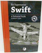 Valiant Wings Airframe Detail 4 - The Supermarine Swift A Technical Guide   Book