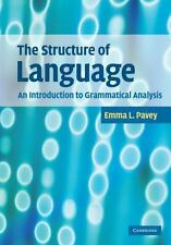 The Structure of Language : An Introduction to Grammatical Analysis by Emma...