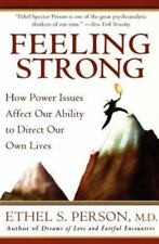 Feeling Strong: How Power Issues Affect Our Ability to Direct Our Own Lives (Pap