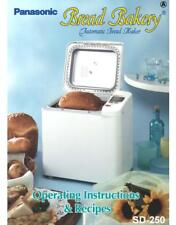 Panasonic SD250 Bread Machine Owners Manual User Guide Recipes Copy Reprint