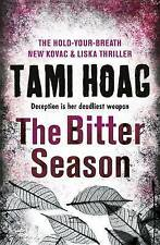The Bitter Season by Tami Hoag (Trade Paperback, 2016) NEW, FREE SHIPPING