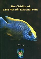 The Cichlids of Lake Malawi National Park, by Ad Konings.