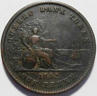 1852 PROVINCE OF CANADA ONE PENNY (DEUX SOUS) QUEBEC BANK TOKEN