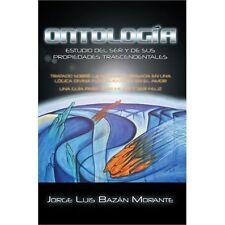 Ontologia: Estudio del Ser y de Sus Propiedades Trascendentales (Paperback or So
