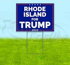RHODE ISLAND FOR TRUMP 2020 18x24 Yard Sign WITH STAKE Corrugated Bandit MAGA